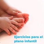 como_ayudar_a_tu_hijo_en_el_pie_plano